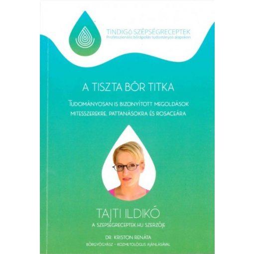 Tajti Ildikó A tiszta bőr titka könyv
